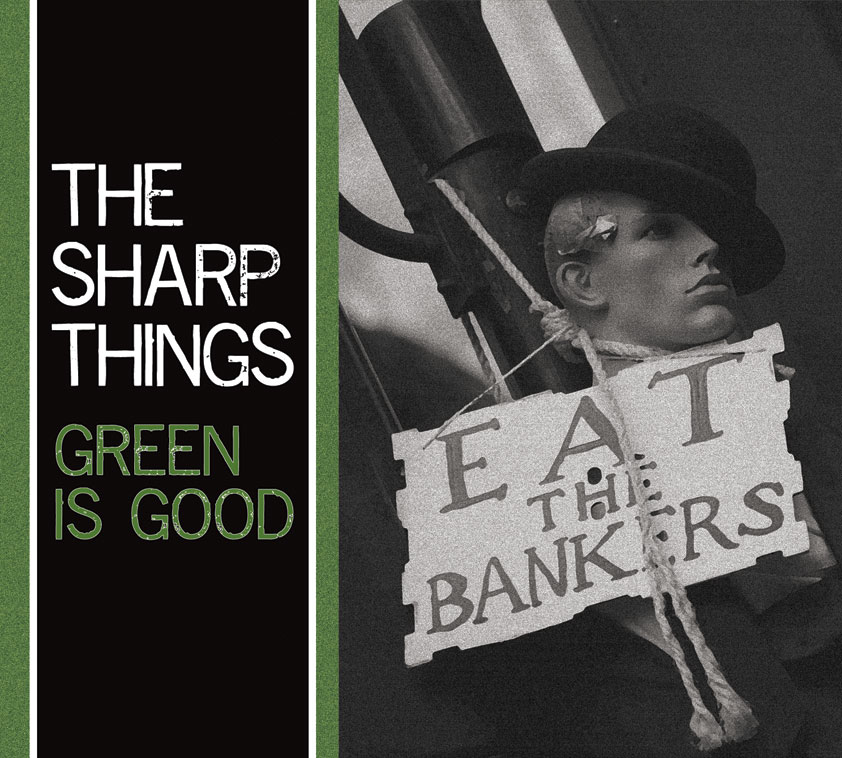 The Sharp Things, Green Is Good album cover [front]