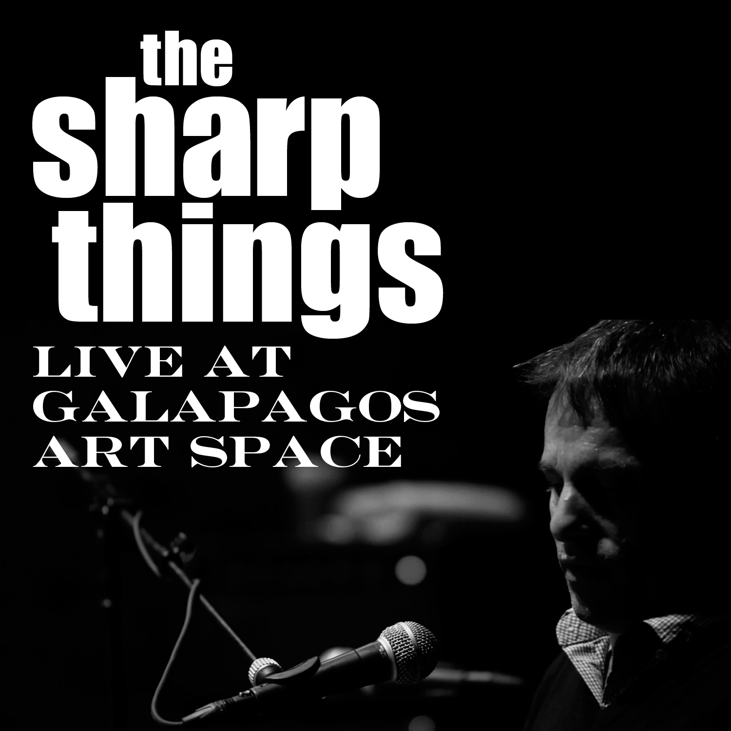 The Sharp Things Live at Galapagos Art Space