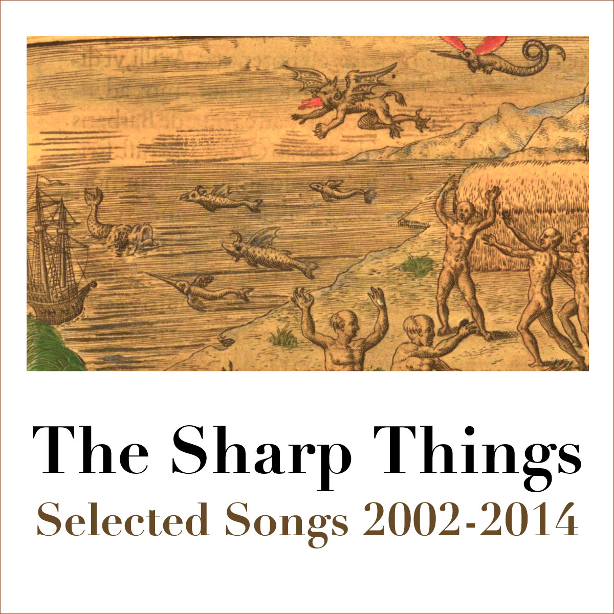The Sharp Things, Selected Songs 2002-2014