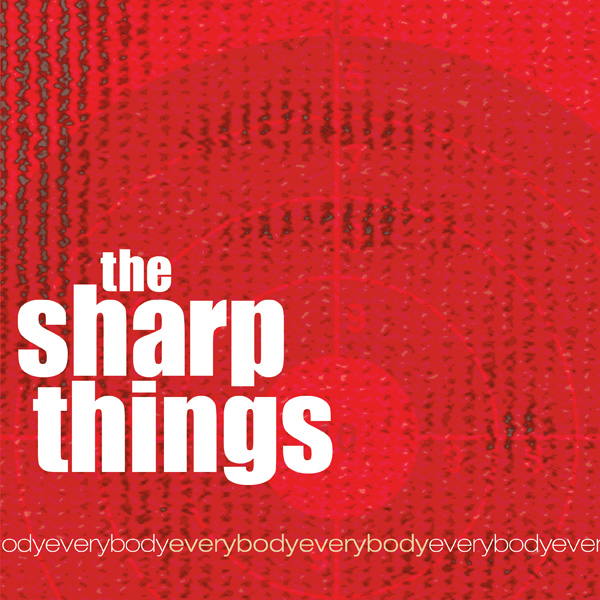 The Sharp Things, EverybodyEverybody album art
