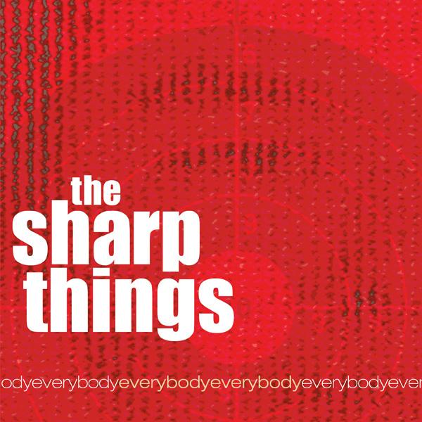 The Sharp Things, EverybodyEverybody album art